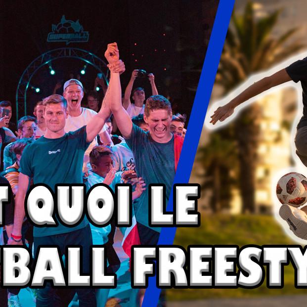 C'est quoi le Football Freestyle ?