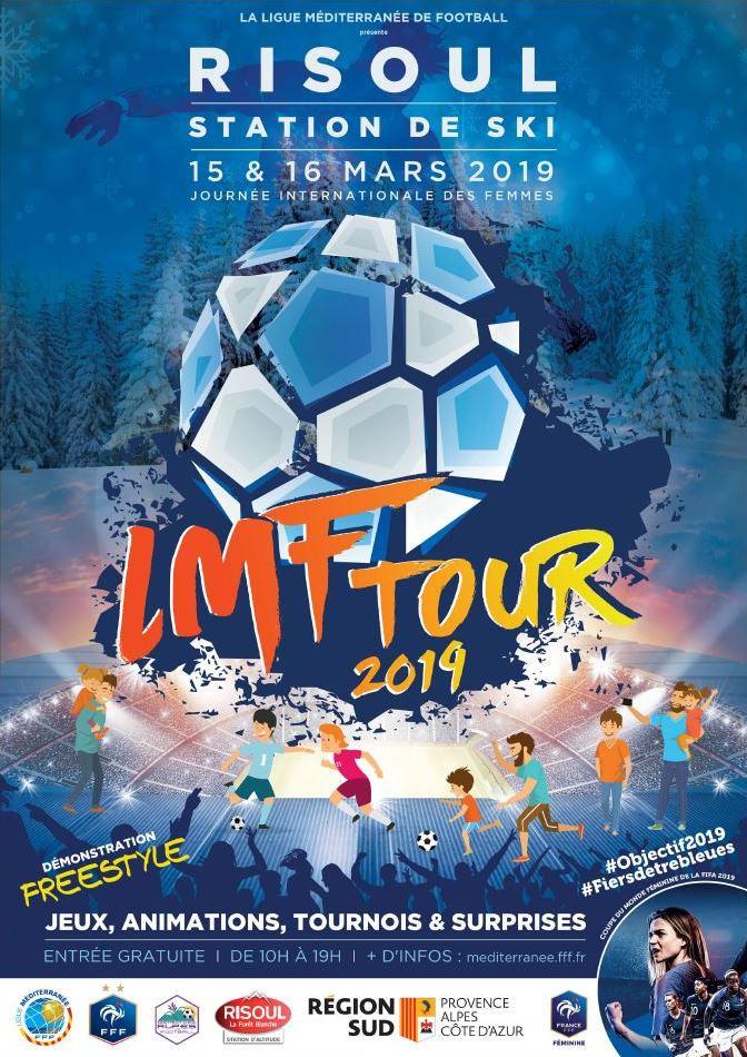 Affiche LMF Tour Ligue méditerranée de football risoul coupe du monde féminine 2019 football freestyleuse