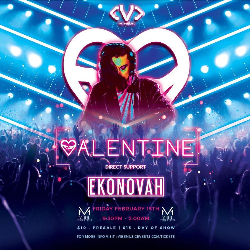 VALENTINE debut February 15th