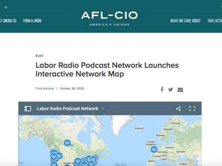 AFL-CIO Covers our Labor Radio Podcast Network Map Produced by EML
