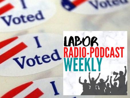 Election 2020 Labor Radio Podcast Extra