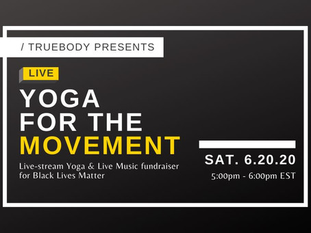 Yoga for The Movement: Charity Live Stream Yoga & Live Music