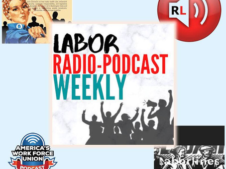 """Grand Theft Paycheck"" - Labor Radio-Podcast Weekly"