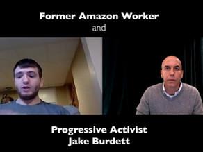 Former Amazon Warehouse Worker and Progressive Activist Jake Burdett