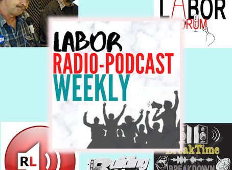 Election 2020 Labor Special on this week's Labor Radio / Podcast Weekly