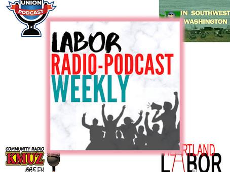 Labor Radio-Podcast Weekly - October 3, 2020