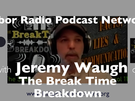 Jeremy Waugh of The Break Time Breakdown - Sheet Metal Workers SMART Local 110 - Louisville, KY