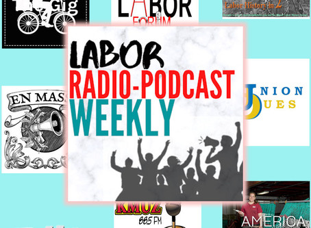 Labor Radio-Podcast Weekly: September 5, 2020