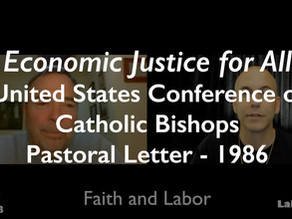 Economic Justice For All - Faith and Labor (Episode 5)