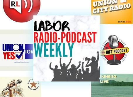 Labor Radio-Podcast Weekly: September 12, 2020