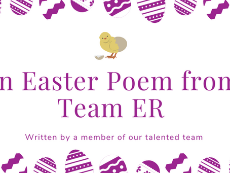 An Easter Poem from Team ER 🐰🌷💐☀️