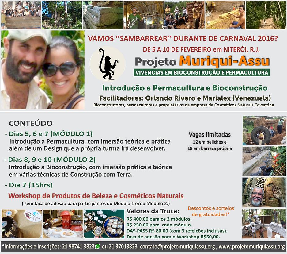 CARNAVAL 2016 Introdução a Permacultua,Bioconstrução eCosméticos Naturais!