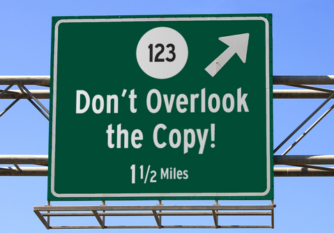 Don't Overlook The Copy!
