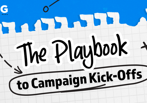 The Playbook to Campaign Kick-Offs