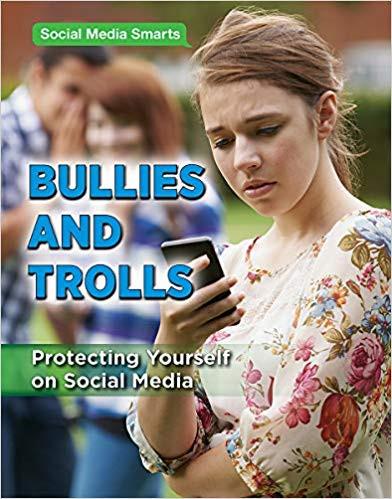 Social Media Smarts: Bullies and Trolls