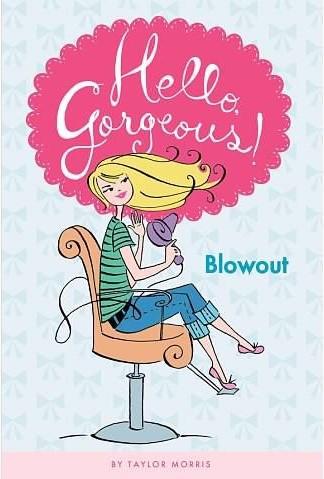 Hello, Gorgeous #1: Blowout