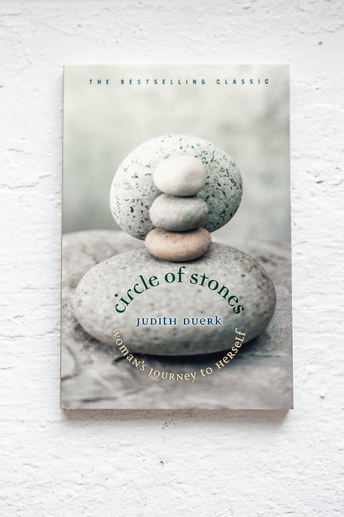 Circle of Stones: A Woman's Journey to Herself