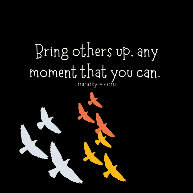Bring others up