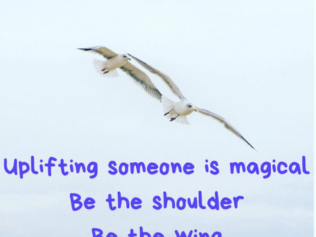 Uplift someone today...