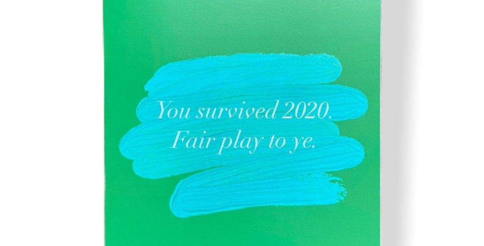 You Survived 2020 Greetings Card