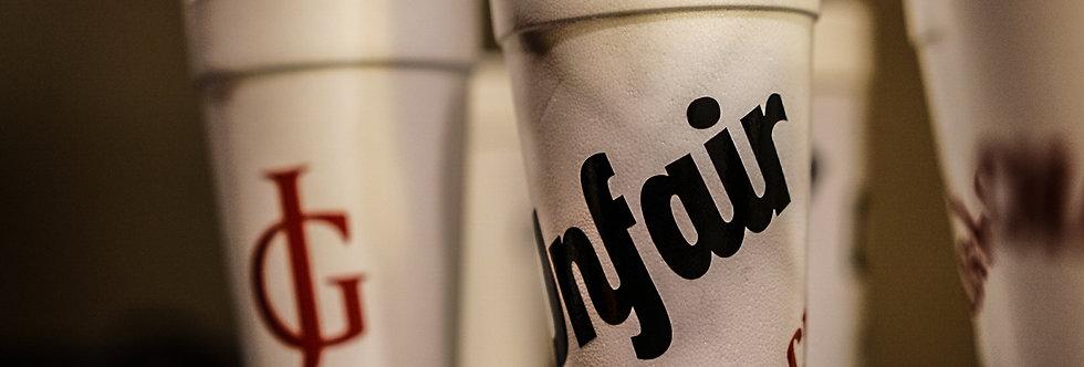 20oz  Unfair Styrofoam Cup
