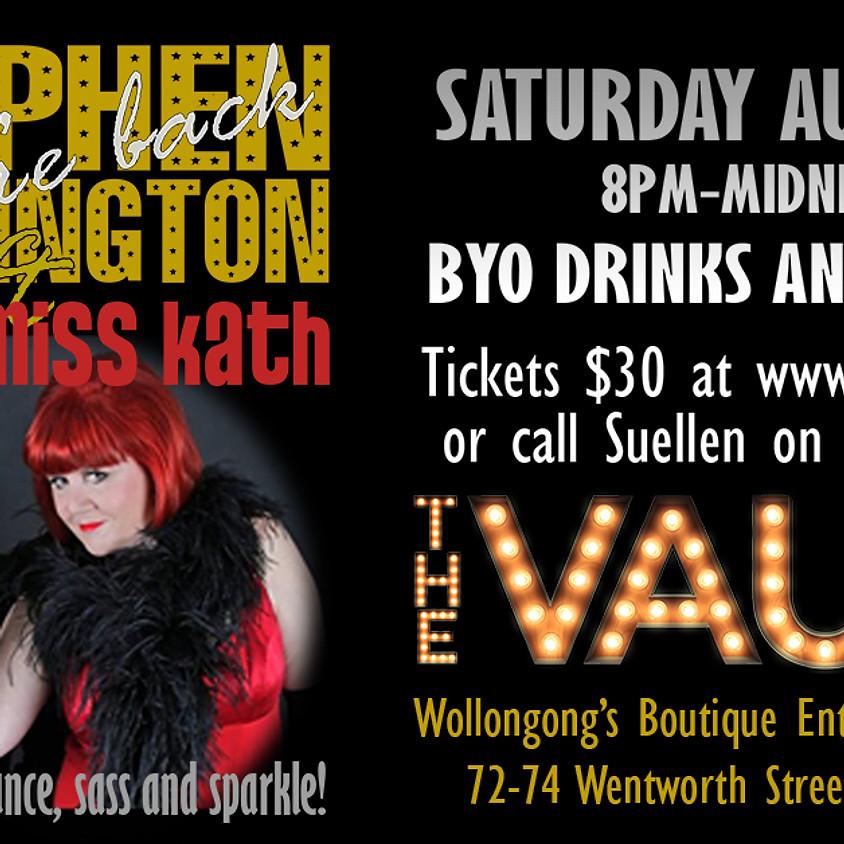 Stephen Carrington & Sassy Miss Kath Return to The Vault