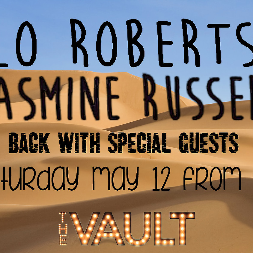 Lo Roberts, Yasmine Russell and Special Guests