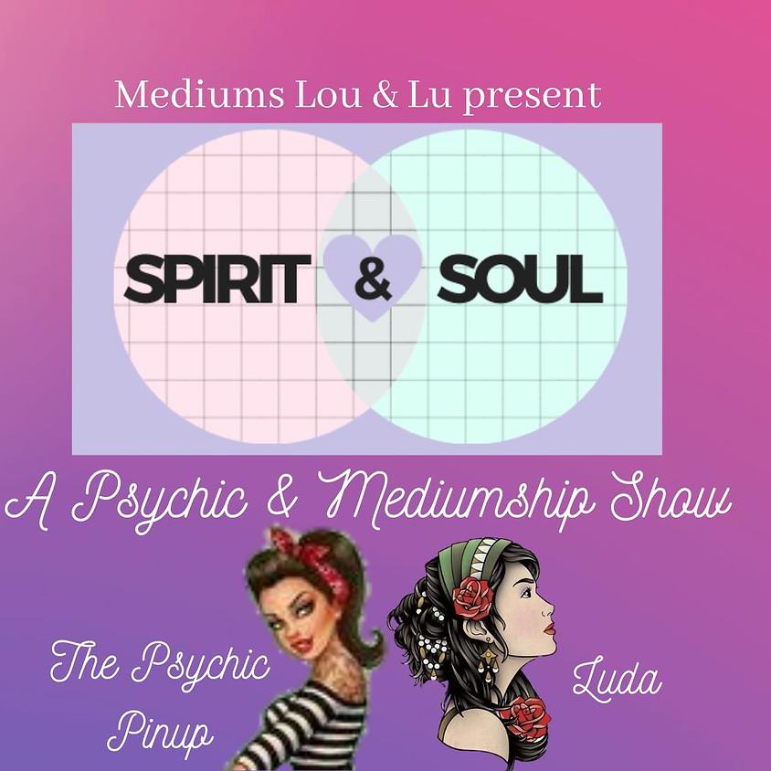 Spirit & Soul - the Psychic & Medium Show
