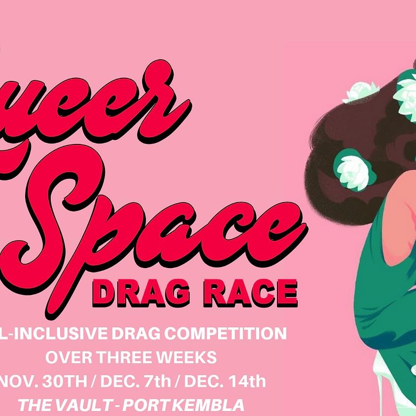 ♦ Queer Space Drag Race ♦ Heat 2 ♦