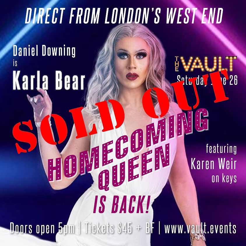 Karla Bear in Homecoming Queen is BACK at The Vault