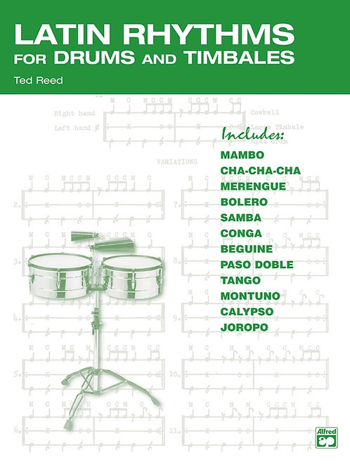 Latin Rhythms for Drums and Timbales - Ted Reed