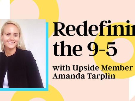 Amanda Tarplin featured in the Upside Magazine | Redefining the 9-5