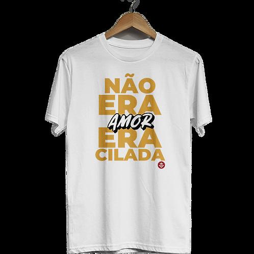 Camiseta Não era amor, era cilada 2