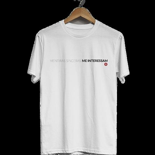 Camiseta Mentiras sinceras me interessam