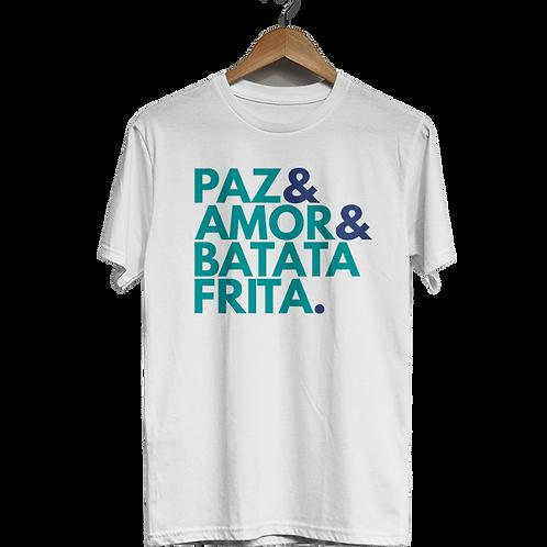 Camiseta Paz, Amor e Batata Frita