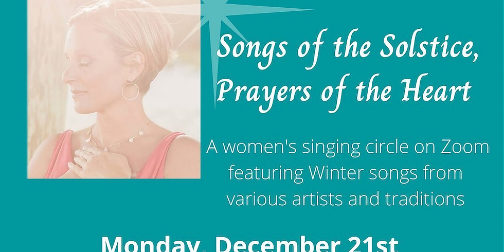 Songs of the Solstice, Prayers of the Heart with Heather Houston
