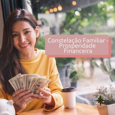 Constelação Familiar - Prosperidade Financeira