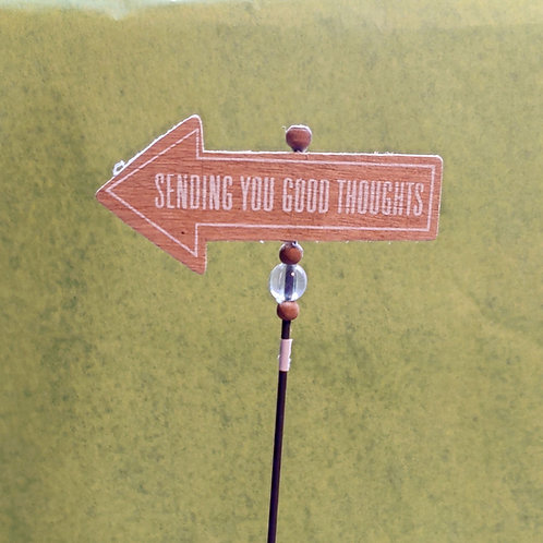 "Fairy Garden Sign ""Sending You Good Thoughts"""
