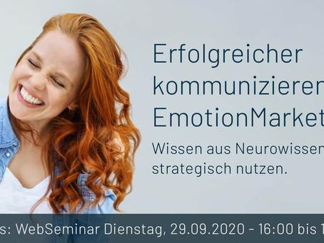 Das nächste WebSeminar: Erfolgreich kommunizieren mit EmotionMarketing.