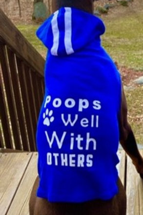 Poops well with others - Doggie Shirt