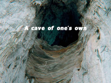A Cave of One's Own