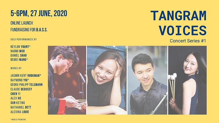 Tangram Voices Online Launch Concert