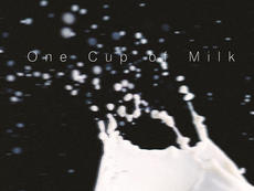 One Cup of Milk (aria)