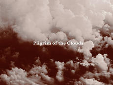 Pilgrim of the Clouds