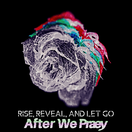 Rise, reveal, and let go.png