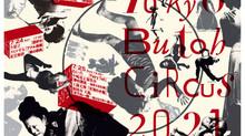 TOKYO BUTOH CIRCUS 2021