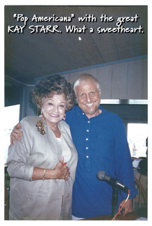 """On """"Pop Americana"""" with the great KAY STARR. What a sweetheart."""