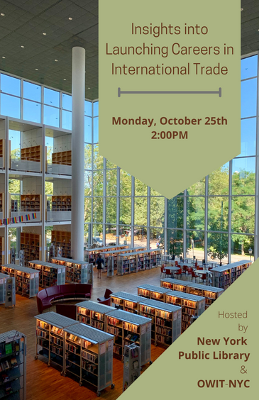 NYPL Career Panel Discussion - Launching in International Trade: Monday, October 25, 2021 at 2 PM