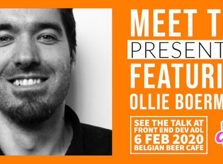 MEET THE PRESENTER : FEATURING OLLIE BOERMANS