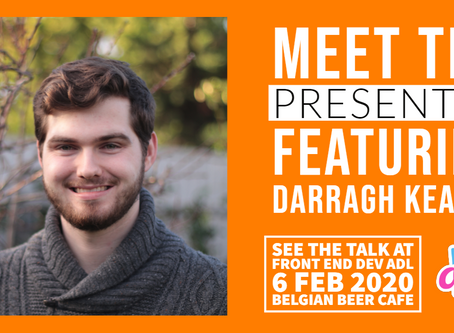 MEET THE PRESENTERS : FEATURING DARRAGH KEARNS